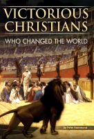 Victorious Christians - Who Changed the World